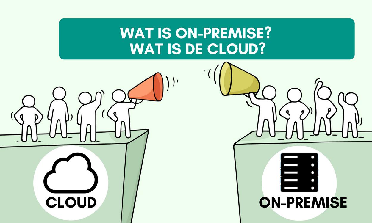 Wat is on-premise en wat is de cloud_